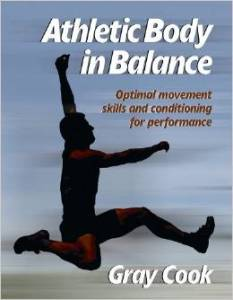 gray cook athletic body in balance bob wood review