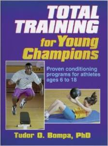 Total Training for Young Champions review of Tudor Bompa by Bob Wood, Physical Solutions
