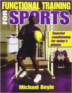 mike boyle functional training for sports phyhsical solutions bob wood review